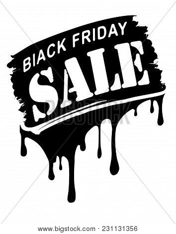 Black Friday Sale Grunge Style Banner With Paint Drips.