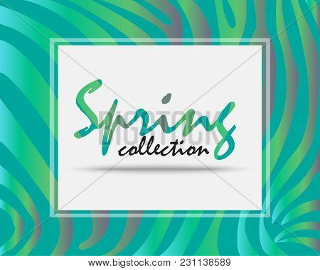 New Spring Collection.new Arrivals Of Spring Season.design In Green Tone And Holographic Foil Color.
