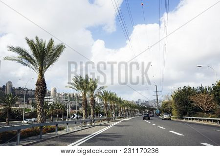 Haifa, Israel- March 9, 2018: Cars On The Road On The Way To The North Of Israel