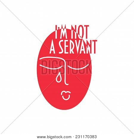 Women Rights And Female Discrimination Vector Illustration. Empowerment Support Feminist Poster Or I