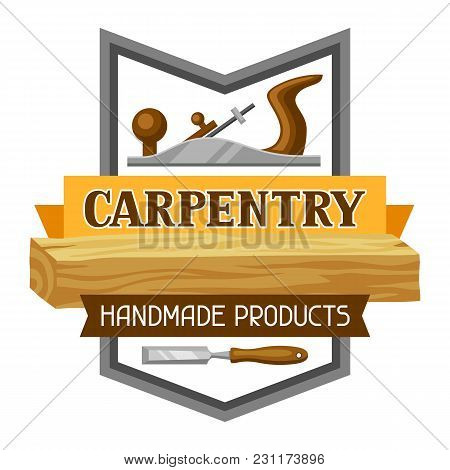 Carpentry Label With Jointer And Saw. Emblem For Forestry And Lumber Industry.