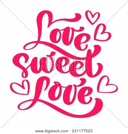 Love Sweet Love Elegant Greeting Card Design With Stylish Red Text For Happy Valentines Day Celebrat