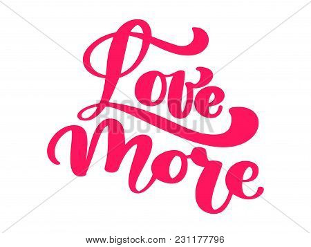 Love More Elegant Greeting Card Design With Stylish Red Text For Happy Valentines Day Celebration. L