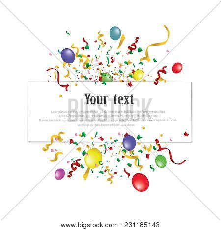 White Paper Banner, Colored Balloons And Colored Confetti. Vector File. Eps 10