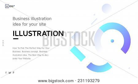 Vector Illustration Concept With Universal Abstract Shapes, Text For Website Design And Development,