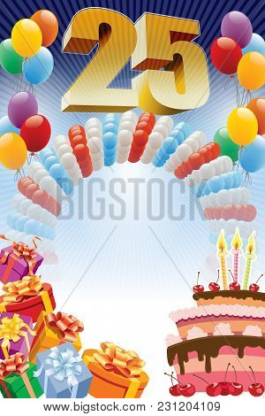 Twenty-fifth Anniversary. Background With Design Elements And The Birthday Cake. The Poster Or Invit