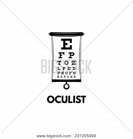 Chart Test Table With Letters For Eye Examination. Eye Chart Test For Ophthalmologist Doctor. Oculis