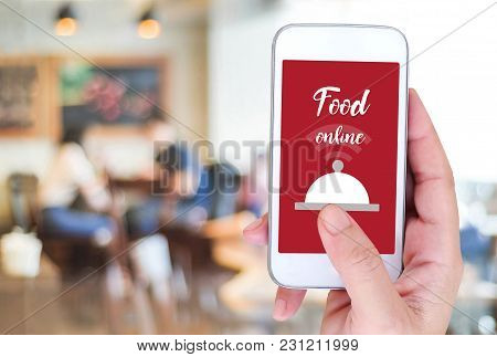 Smart Phone With Food Online Device On Screen Over Blur Restaurant Background, Food Online, Food Del