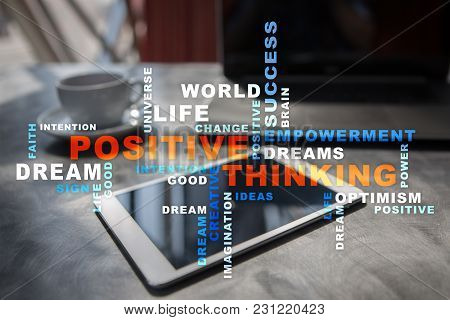 Positive Thinking Life Change. Business Concept. Words Cloud