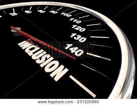 Inclusion Speedometer Participation Involvement 3d Illustration