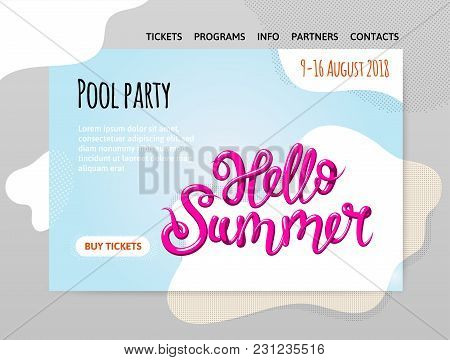 Pool Party, Calligraphy, Lettering With The Phrase Hello Summer. Vector Illutration, Design Template