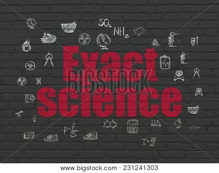 Science Concept: Painted Red Text Exact Science On Black Brick Wall Background With  Hand Drawn Scie