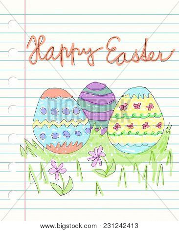 Happy Easter And Drawen Colorful Doodles - Three Decorated Easter Eggs On Grass With Flowers, Water