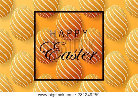 Abstract Easter Yellow Background With Black Frame For Text. Creative 3D Eggs With Pattern. Vector I
