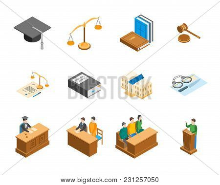 Law Court 3d Icons Set Isometric View Include Of Lawyer, Handcuff, Scale And Document. Vector Illust