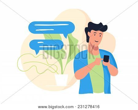 Guy With Phone. Messaging Chatting Smartphone, Speech Bubble. Vector Illustration