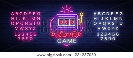 Love Game Neon Sign Vector. Casino Slot Machines Logo In The Neon Style, Gambling Symbol, Light Bann
