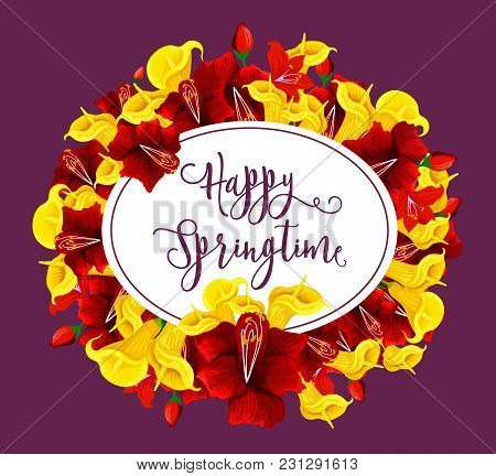 Happy Springtime Greeting Card Of Blooming Spring Flowers Bouquet. Vector Springtime Wishes And Flor