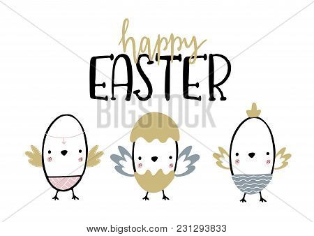 Card With Calligraphy Lettering Happy Easter With 3 Nestlings In Eggs. Vector Illustration For Easte