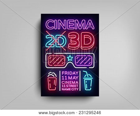 Cinema 3d Poster Design Template In Neon Style. Neon Sign, Light Banner, Bright Light Flyer, Design