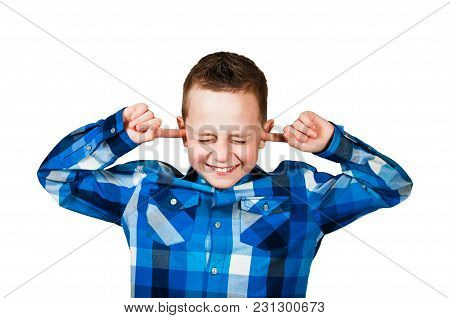 Handsome Boy Covering His Ears Ignoring Noise. Isolated On White.