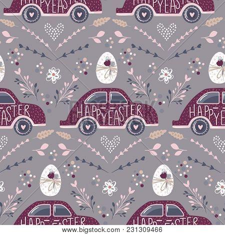 Easter Seamless Pattern With Car, Eggs Flowers. Vector Spring Illustration. Happy Easter Background.