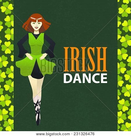 Irish Dance Studio Template. Composition With Irish Dancer And Clover In Cartoon Style For Fliers Ba