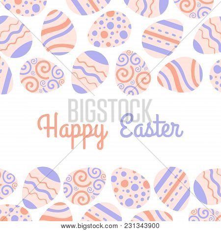 Happy Easter Freme With Eggs And Lettering. Greeting Vector Card.