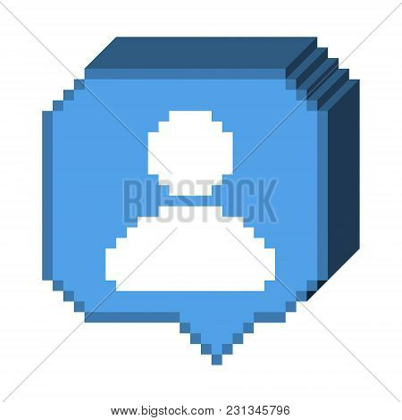 Vector Pixel 8 Bit 3d Blue Bubble With White Human Figure, Subscriber Sign. Social Networks Notifica