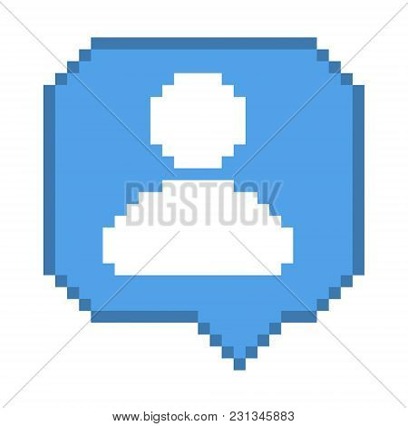 Vector Pixel 8 Bit Blue Bubble With White Subscriber Follower Sign. Social Networks Notification Ico