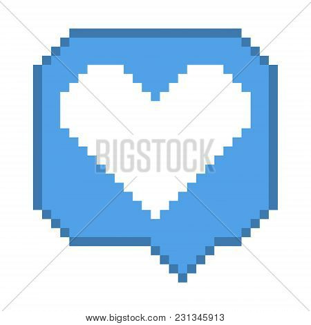 Vector Pixel 8 Bit Blue Bubble With White Heart Like Sign. Social Networks Notification Icon.