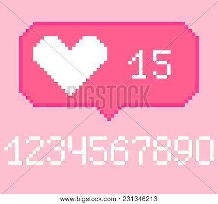 Vector Pixel 8 Bit Pink Bubble With White Heart Like Sign With Number. 0-9 Digits Set. Social Networ
