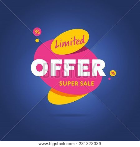 Limited Special Offer Badge Vector Flat Design Style. Colorful Abstract Promo Label Or Tag. Super Sa
