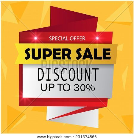 Super Sale Special Offer Discount Up To 30% Vector Image