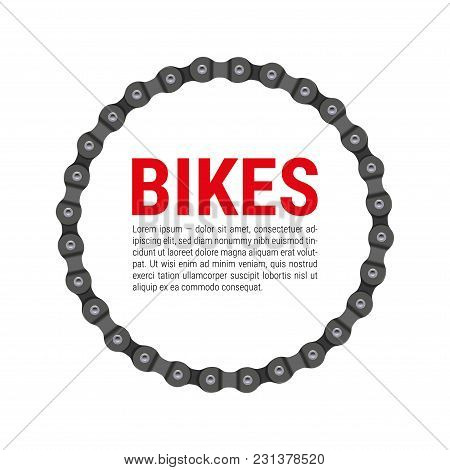 Round Vector Frame Made Of Bike Or Bicycle Chain With Sample Text Design. Realistic Detailed Bike Ch