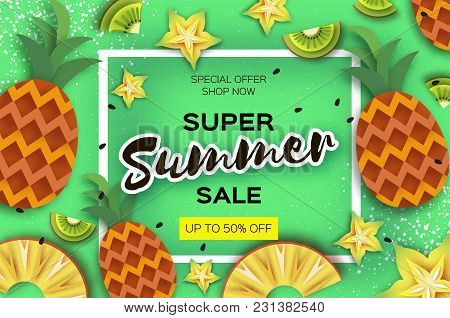 Pineappple, Carambola, Kiwi. Ananas And Starfruit Super Summer Sale Banner In Paper Cut Style. Origa