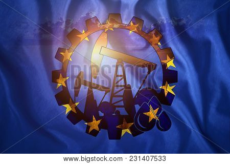 Oil Rig Against The Background Of The European Union Flag. Mixed Environment. The Concept Of Oil Pro