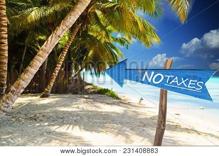 No Taxes In A Fiscal Paradise, Exotic Island As Landscape