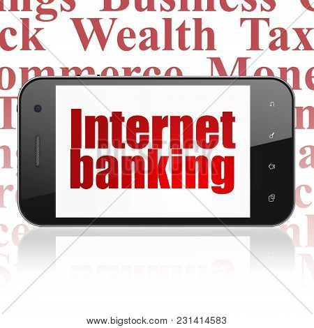 Money Concept: Smartphone With  Red Text Internet Banking On Display,  Tag Cloud Background, 3d Rend