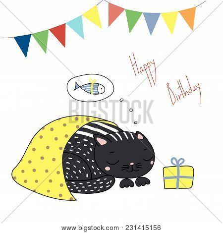 Hand Drawn Happy Birthday Greeting Card With Cute Funny Cartoon Cat Sleeping Under Blanket, Dreaming
