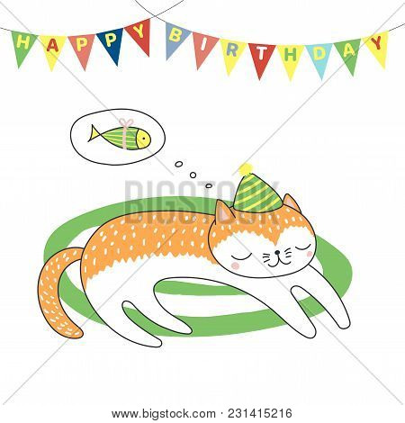 Hand Drawn Happy Birthday Greeting Card With Cute Funny Cartoon Cat Sleeping On A Rug, Dreaming Of F