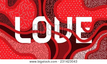 Design Background With The Word Love, Volume Effect And Overlapping Objects Of Vector Illustration
