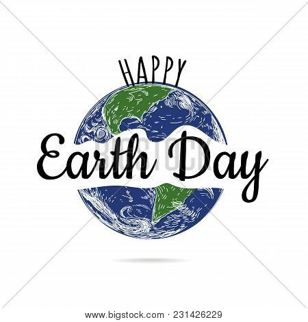 Happy Earth Day Poster. Vector Illustration Earth