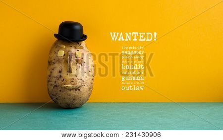 Wanted Top Priority Potato Gangster Poster. Old Fashioned Style Bowler Black Hat Potato Yellow Wall,