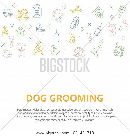 Dog Grooming Line Art Banner With Sign Of Dog, Bone, Clipper, Comb. Stylish Animal Equipment For You
