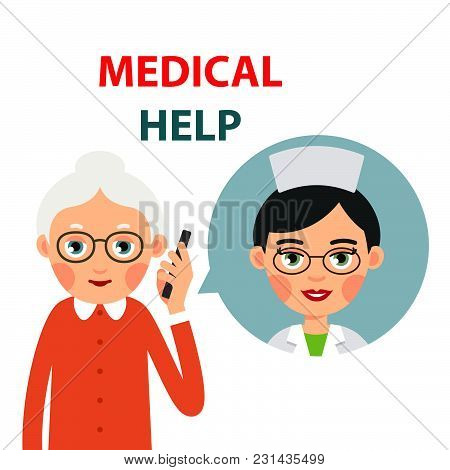 Doctor On Phone. Elderly Woman Calls Doctor On Phone. Female Doctor Is Talking On Phone With Sick Wo