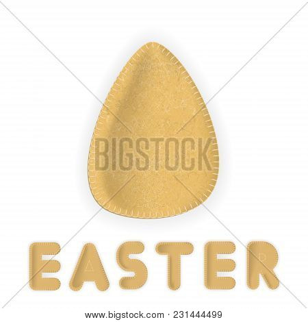 Vector Realistic Easter Egg Made Of Plush Yellow Fabric And Lettering.
