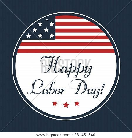 Happy Labor Day Card Design, Vector Illustration With National Flag.