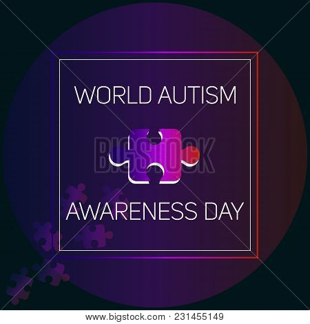 Creative Vector Abstract For World Autism Awareness Day. Holiday Or Event For People With Autism.