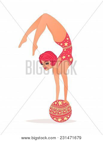 Vector Illustration Of Woman Standing On Arms On Ball. Circus Artist Doing Trick. Cute Cartoon